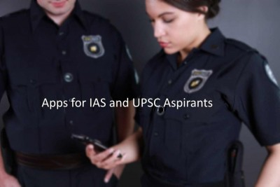 Apps for IAS and UPSC Aspirants