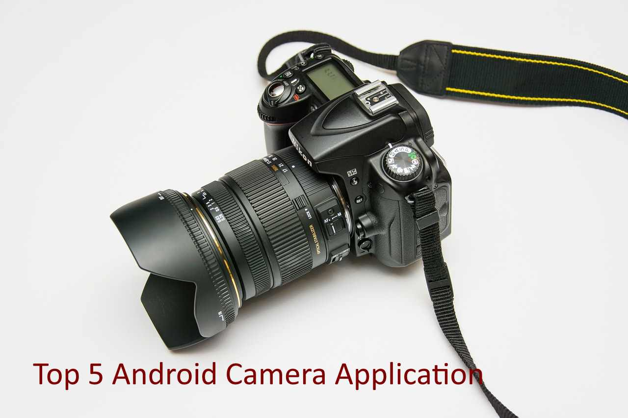 Top 5 Camera Application - Android