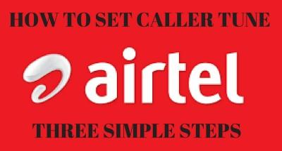 SET CALLER TUNE -AIRTEL